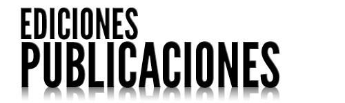 EDICIONES - PUBLICACIONES