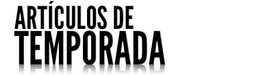 ARTICULOS DE TEMPORADA